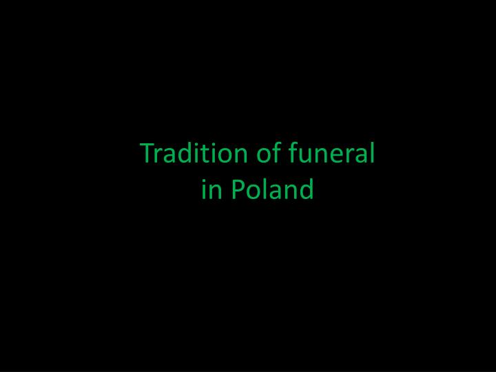 tradition of funeral in poland n.