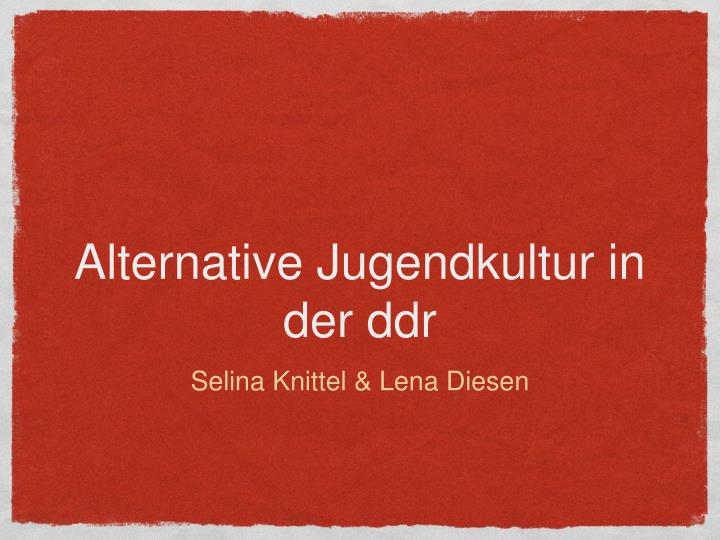 alternative jugendkultur in der ddr n.
