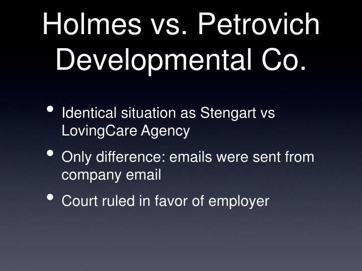 Holmes vs. Petrovich Developmental Co.