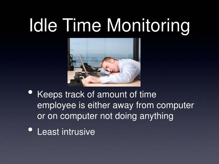 Idle Time Monitoring
