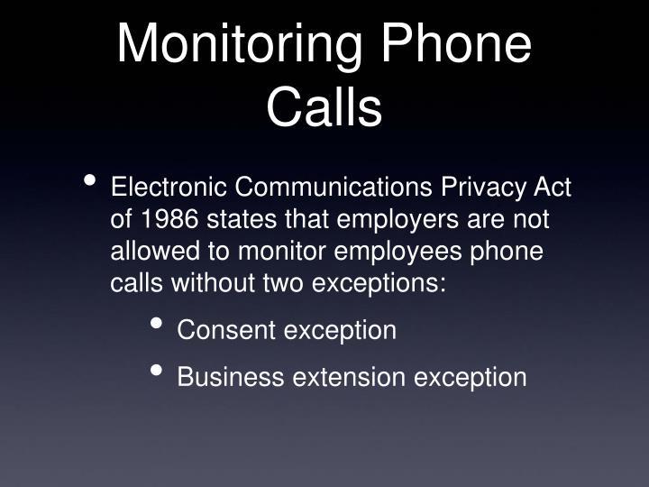 Monitoring Phone Calls