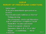 sizeup report of fireground conditions