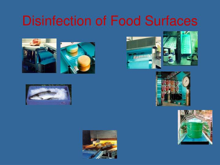Disinfection of Food Surfaces