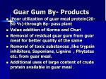 guar gum by products
