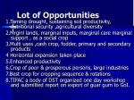 lot of opportunities