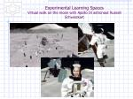 experimental learning spaces virtual walk on the moon with apollo ix astronaut russell schweickart