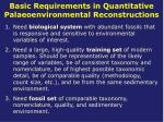 basic requirements in quantitative palaeoenvironmental reconstructions