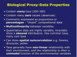 biological proxy data properties