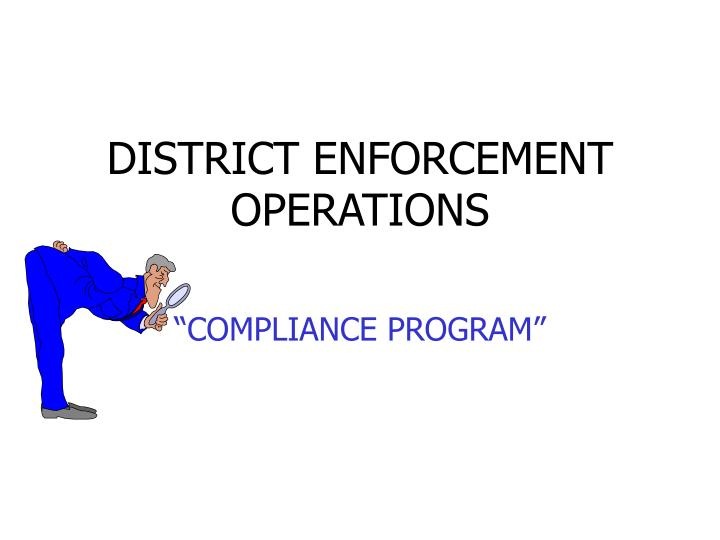 district enforcement operations n.