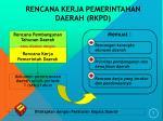 rencana kerja pemerintahan daerah rkpd