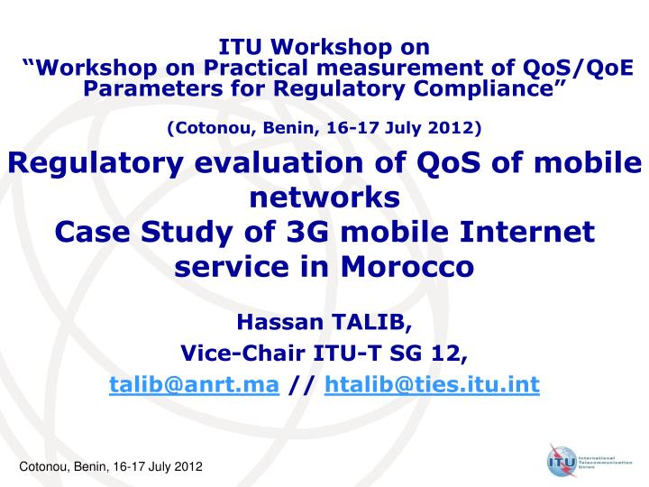 regulatory evaluation of qos of mobile networks case study of 3g mobile internet service in morocco n.