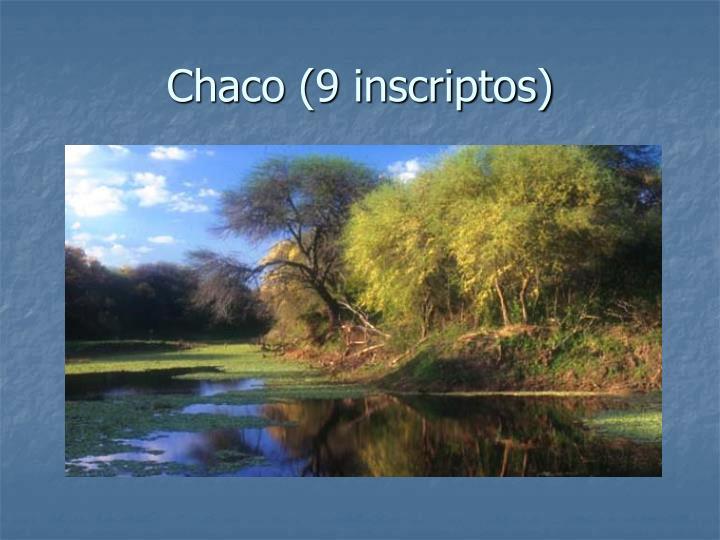 Chaco (9 inscriptos)