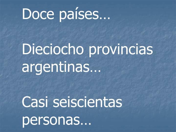 Doce países…
