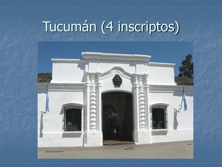 Tucumán (4 inscriptos)