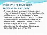 article iv the river basin commission continued