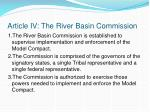 article iv the river basin commission