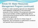 article vii water resources management program continued1