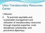 utton transboundary resources center
