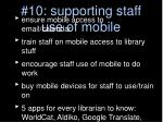 10 supporting staff use of mobile