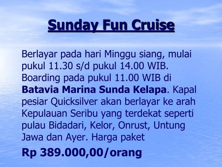 Sunday Fun Cruise