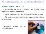 5 2 mantenimiento de los soportes de informaci n1