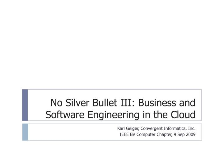 no silver bullet iii business and software engineering in the cloud n.