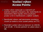 vys lac v kon access pointu