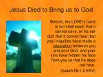 jesus died to bring us to god