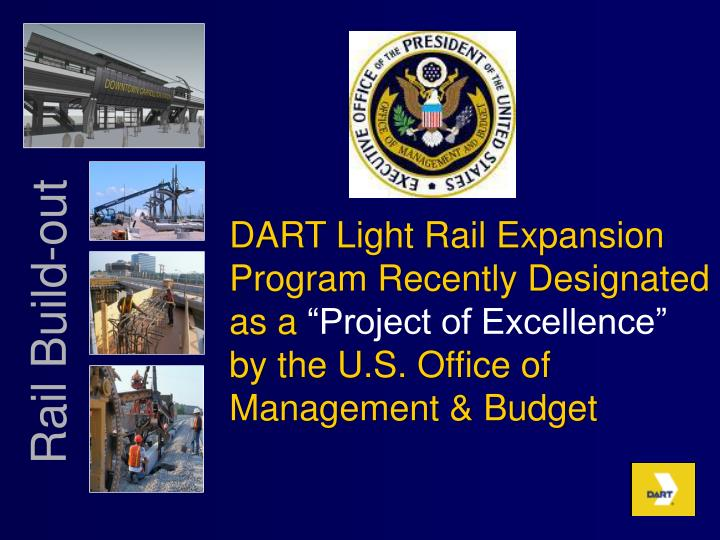 DART Light Rail Expansion Program Recently Designated as a