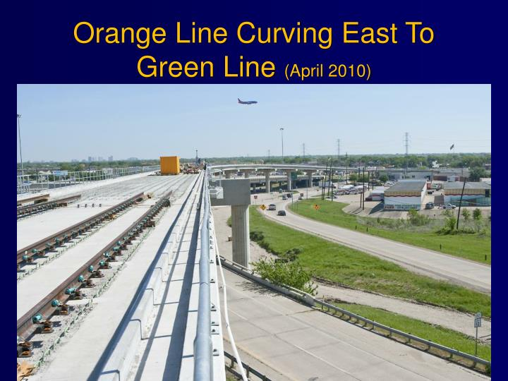 Orange Line Curving East To