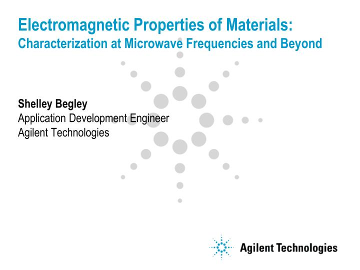 electromagnetic properties of materials characterization at microwave frequencies and beyond n.