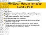 tindakan hukum terhadap debitur pailit