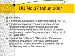 uu no 37 tahun 2004