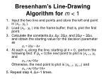 bresenham s line drawing algorithm for m 1