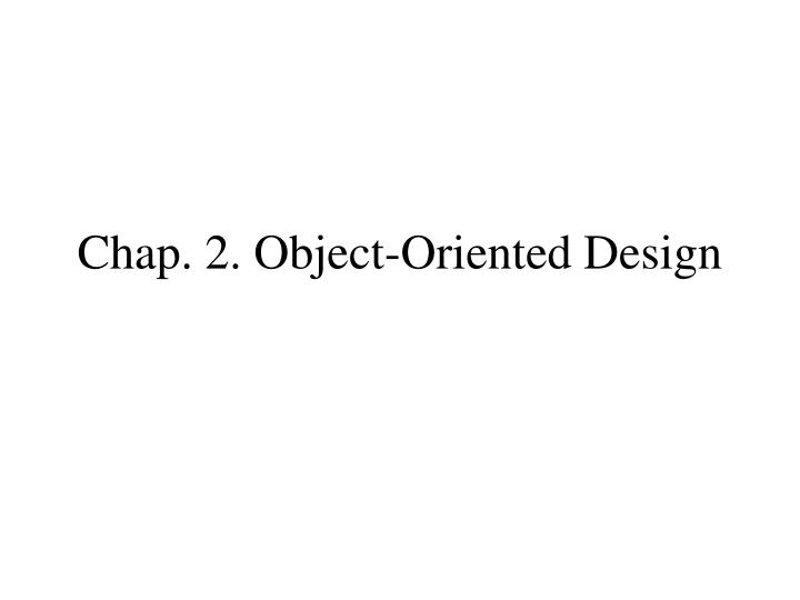 chap 2 object oriented design n.