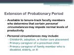 extension of probationary period