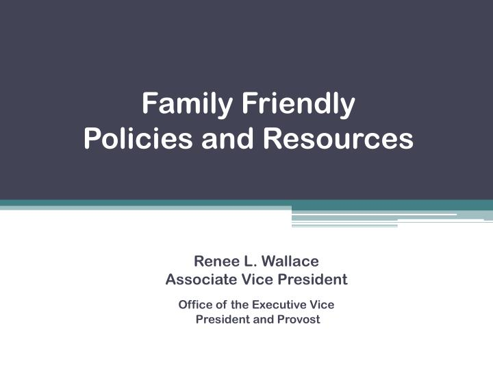 family friendly policies and resources n.