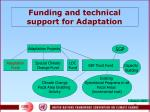funding and technical support for adaptation