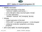 2011 status recent progress 2