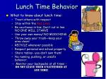 lunch time behavior