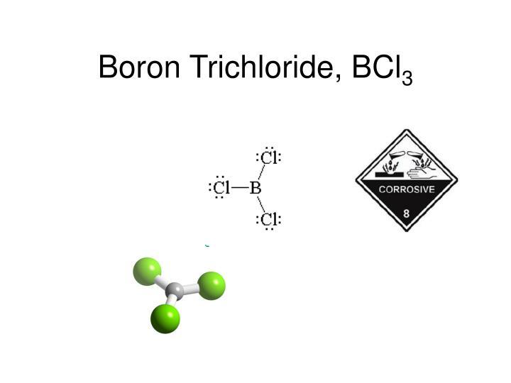 Boron Trichloride, BCl