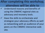 after completing this workshop attendees will be able to