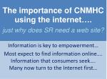 the importance of cnmhc using the internet just why does sr need a web site