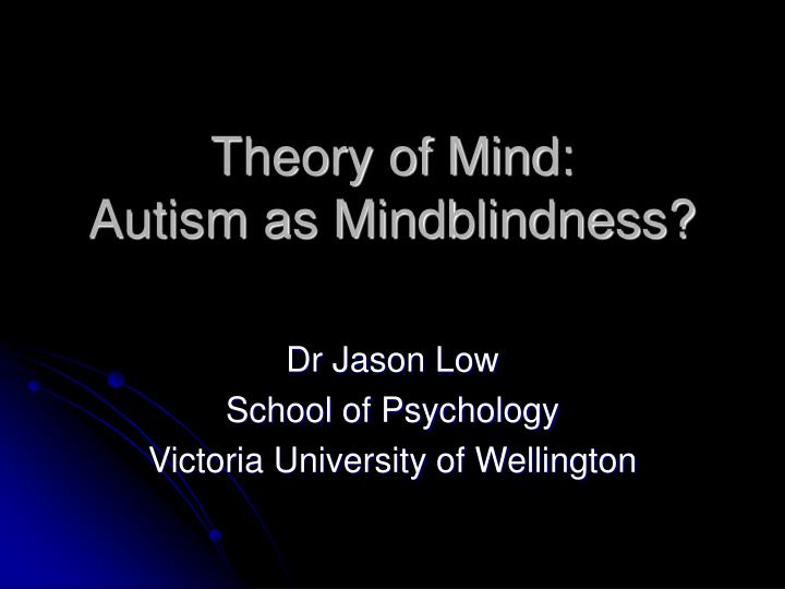 theory of mind autism as mindblindness n.