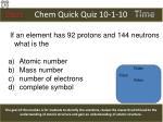 chem quick quiz 10 1 10