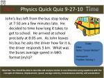 physics quick quiz 9 27 10