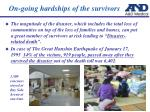 on going hardships of the survivors