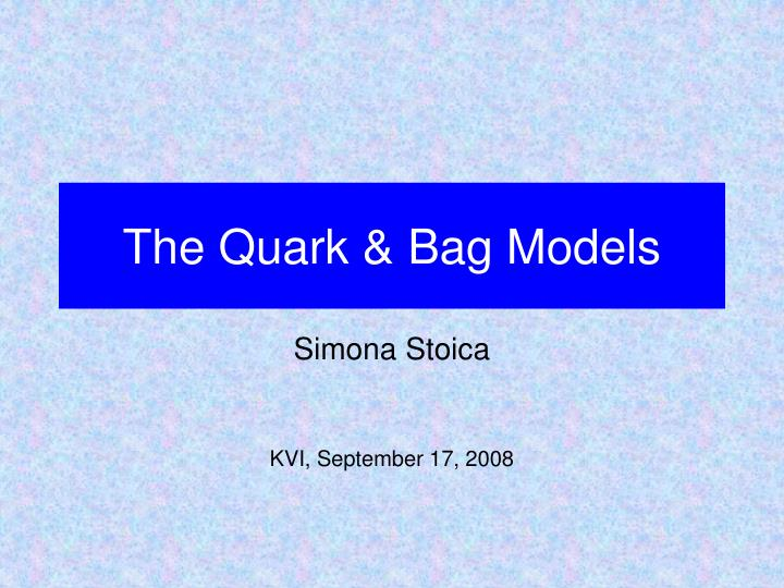 the quark bag models n.