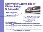 directives on suppliers side for efficient joining to the emarket