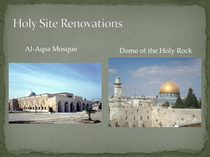 Holy Site Renovations